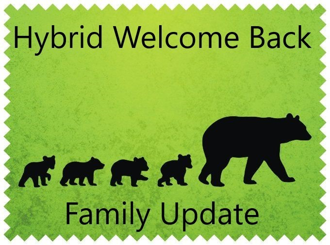 Hybrid Welcome Back Family Update